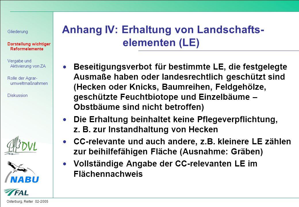 Osterburg, Reiter 02-2005 Anhang IV: Erhaltung von Landschafts- elementen (LE)  Beseitigungsverbot für bestimmte LE, die festgelegte Ausmaße haben od