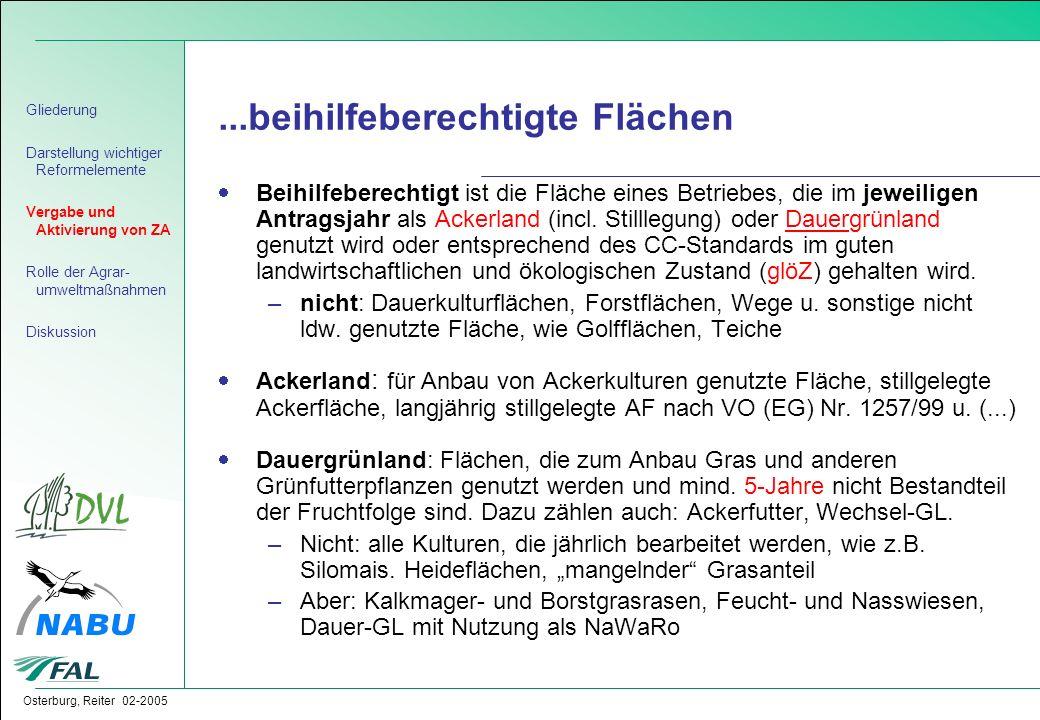 Osterburg, Reiter 02-2005...beihilfeberechtigte Flächen  Beihilfeberechtigt ist die Fläche eines Betriebes, die im jeweiligen Antragsjahr als Ackerla