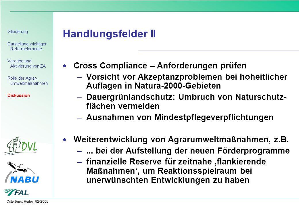 Osterburg, Reiter 02-2005  Cross Compliance – Anforderungen prüfen –Vorsicht vor Akzeptanzproblemen bei hoheitlicher Auflagen in Natura-2000-Gebieten