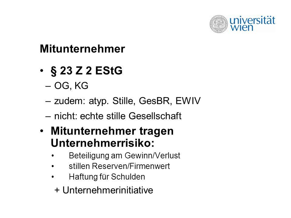 Mitunternehmer § 23 Z 2 EStG –OG, KG –zudem: atyp.
