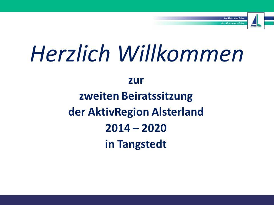 Herzlich Willkommen zur zweiten Beiratssitzung der AktivRegion Alsterland 2014 – 2020 in Tangstedt