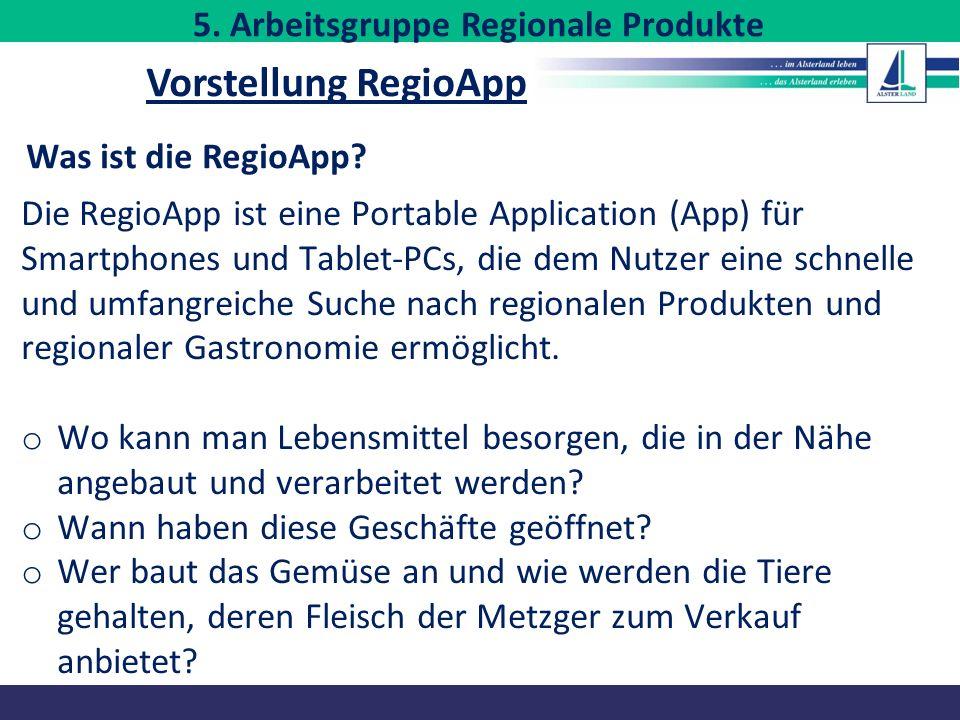 Was ist die RegioApp? Die RegioApp ist eine Portable Application (App) für Smartphones und Tablet-PCs, die dem Nutzer eine schnelle und umfangreiche S
