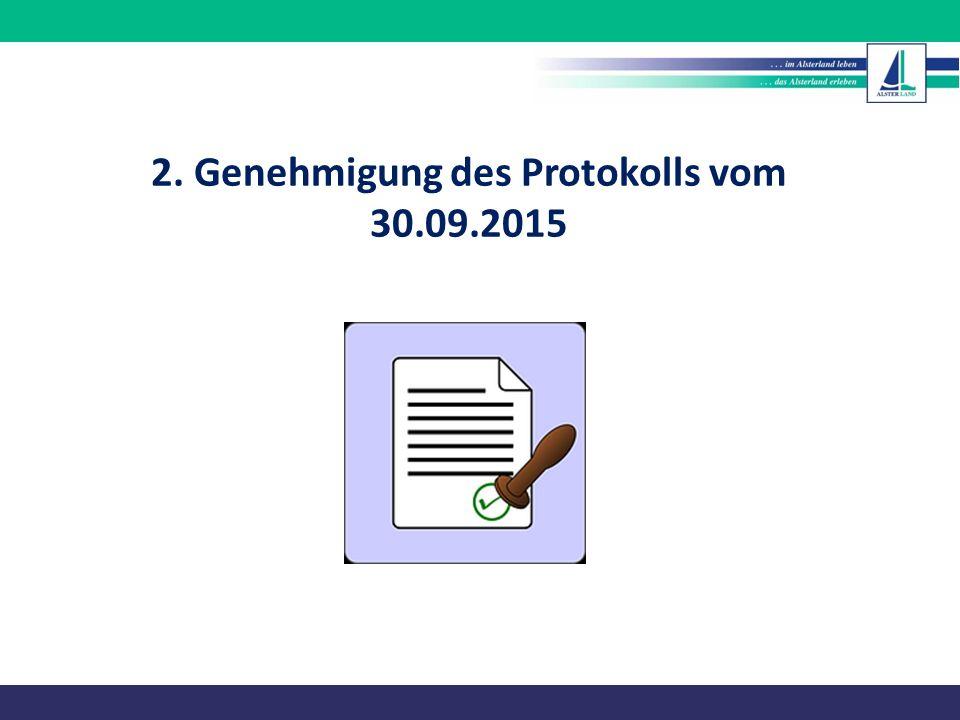 2. Genehmigung des Protokolls vom 30.09.2015
