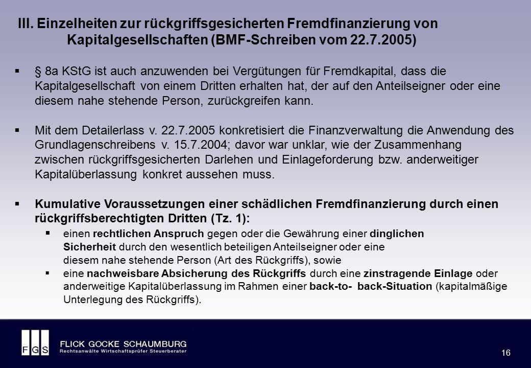FLICK GOCKE SCHAUMBURG 16  § 8a KStG ist auch anzuwenden bei Vergütungen für Fremdkapital, dass die Kapitalgesellschaft von einem Dritten erhalten ha