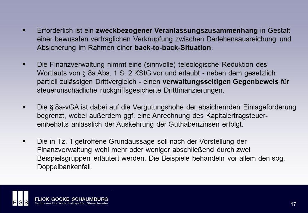 FLICK GOCKE SCHAUMBURG 17  Erforderlich ist ein zweckbezogener Veranlassungszusammenhang in Gestalt einer bewussten vertraglichen Verknüpfung zwische