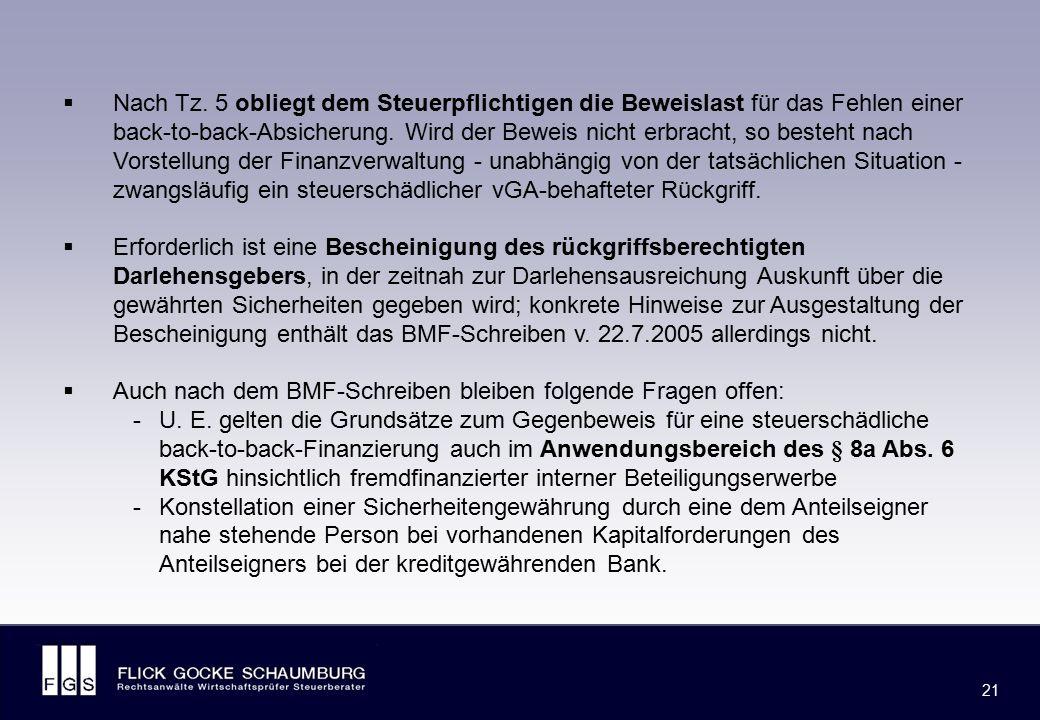 FLICK GOCKE SCHAUMBURG 21  Nach Tz. 5 obliegt dem Steuerpflichtigen die Beweislast für das Fehlen einer back-to-back-Absicherung. Wird der Beweis nic
