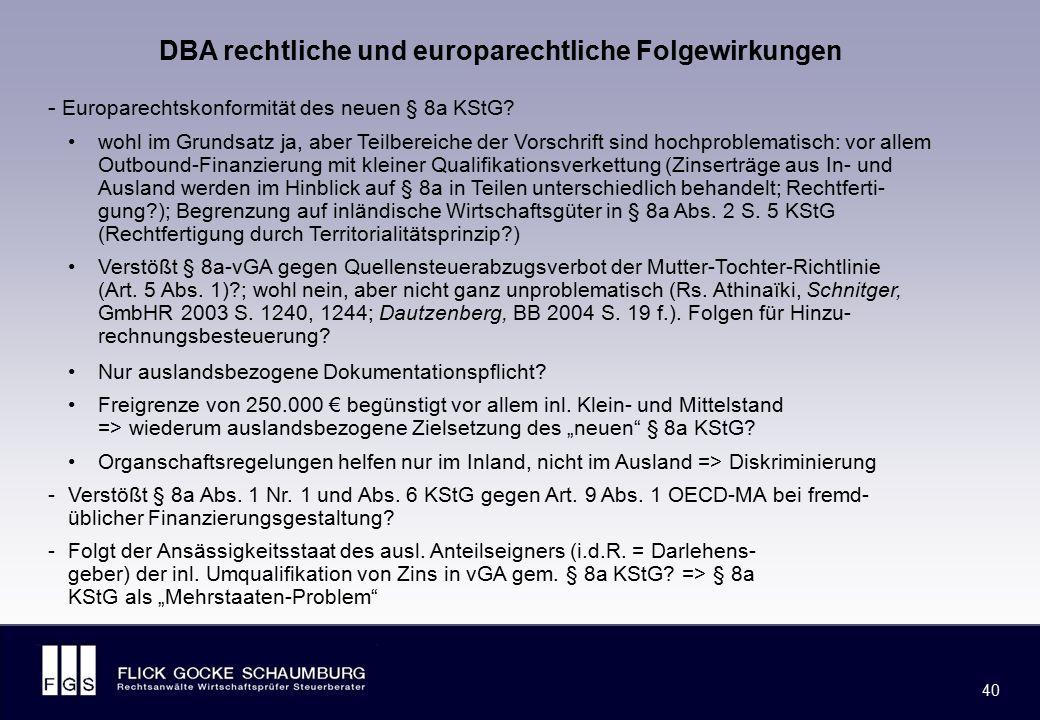 FLICK GOCKE SCHAUMBURG 40 - Europarechtskonformität des neuen § 8a KStG? wohl im Grundsatz ja, aber Teilbereiche der Vorschrift sind hochproblematisch