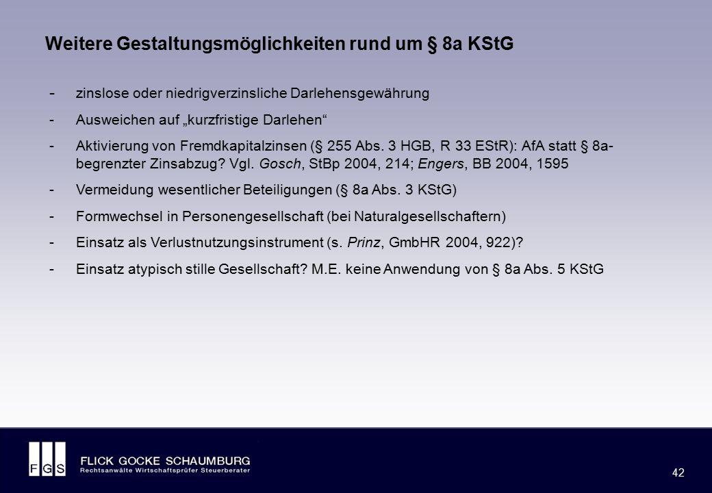 """FLICK GOCKE SCHAUMBURG 42 - zinslose oder niedrigverzinsliche Darlehensgewährung -Ausweichen auf """"kurzfristige Darlehen"""" -Aktivierung von Fremdkapital"""
