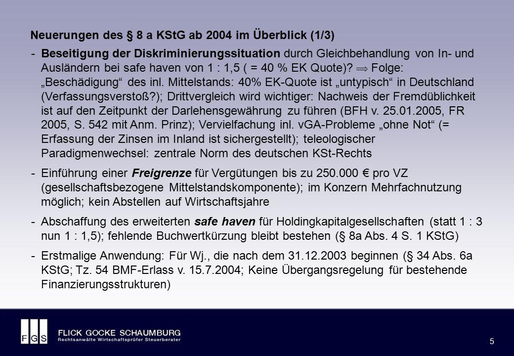 """FLICK GOCKE SCHAUMBURG 26 -Gesetzesänderungen bei PersGes: Einführung einer """"replacement rule für PersGes-Anteile im handelsbilanziellen Eigenkapital als Maßstab der safe haven- Bemessung (§ 8a Abs."""