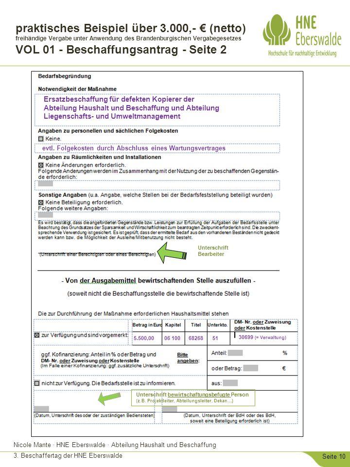 Nicole Mante · HNE Eberswalde · Abteilung Haushalt und Beschaffung 3. Beschaffertag der HNE Eberswalde Seite 10 praktisches Beispiel über 3.000,- € (n