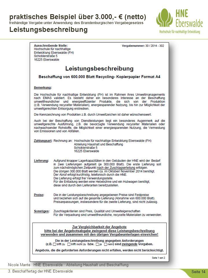 Nicole Mante · HNE Eberswalde · Abteilung Haushalt und Beschaffung 3. Beschaffertag der HNE Eberswalde Seite 14 praktisches Beispiel über 3.000,- € (n