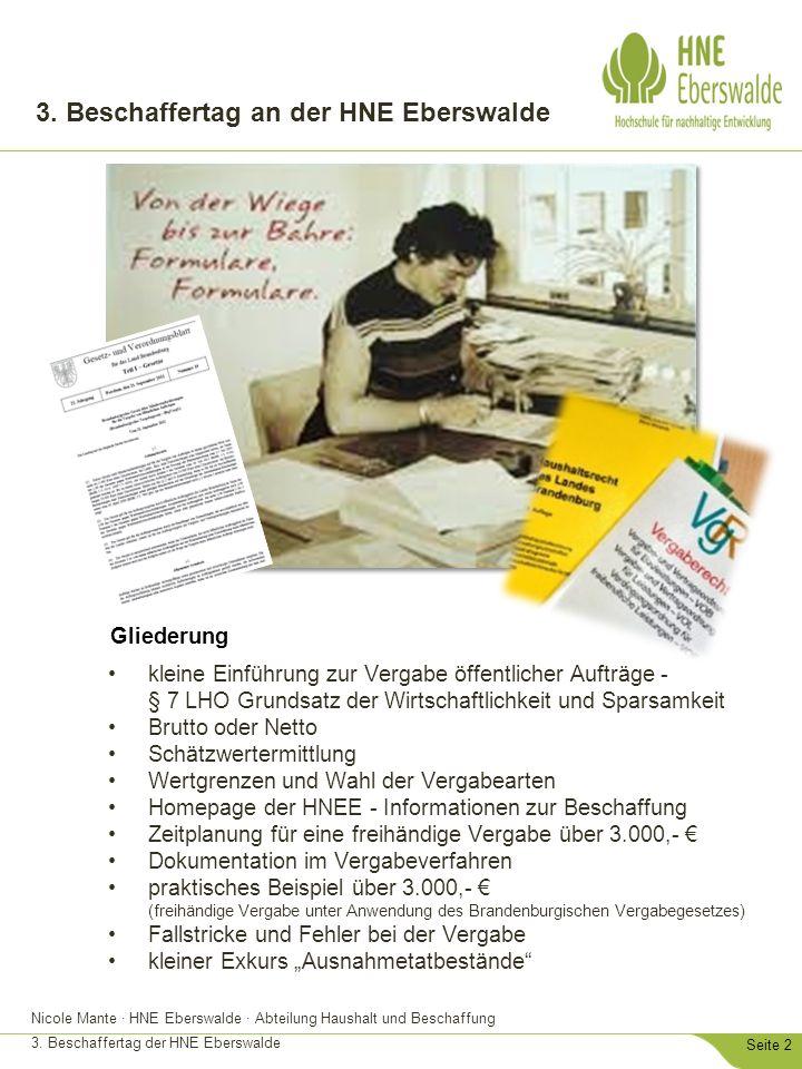Nicole Mante · HNE Eberswalde · Abteilung Haushalt und Beschaffung 3. Beschaffertag der HNE Eberswalde Seite 2 3. Beschaffertag an der HNE Eberswalde