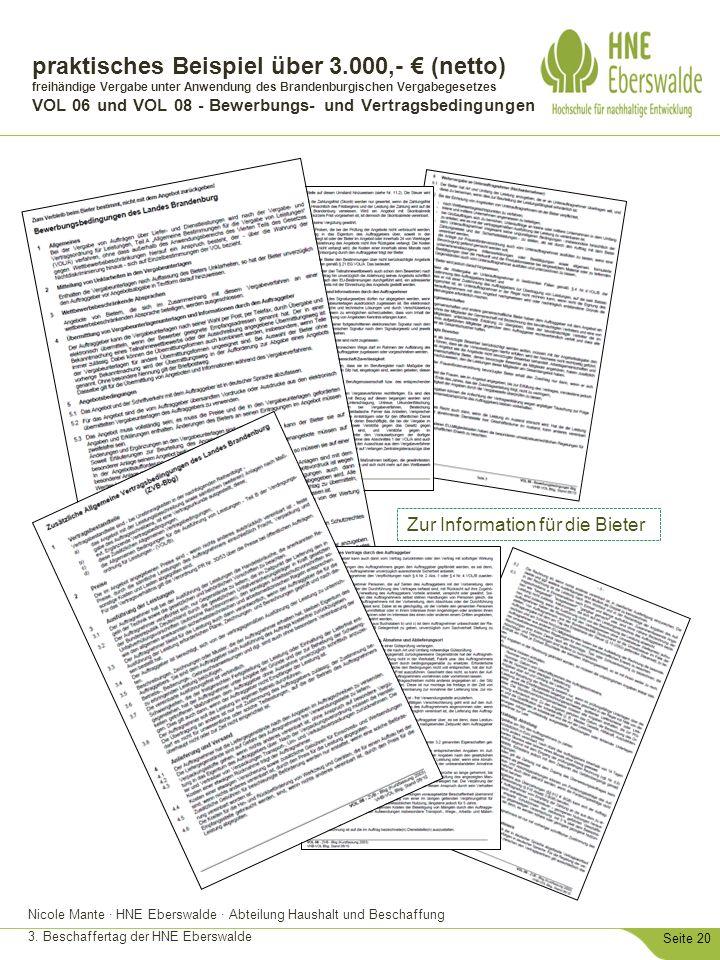 Nicole Mante · HNE Eberswalde · Abteilung Haushalt und Beschaffung 3. Beschaffertag der HNE Eberswalde Seite 20 praktisches Beispiel über 3.000,- € (n