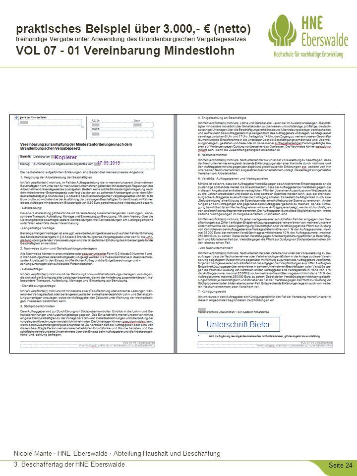 Nicole Mante · HNE Eberswalde · Abteilung Haushalt und Beschaffung 3. Beschaffertag der HNE Eberswalde Seite 24 praktisches Beispiel über 3.000,- € (n