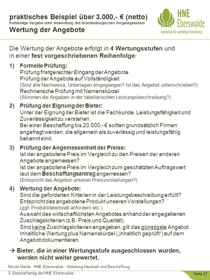 Nicole Mante · HNE Eberswalde · Abteilung Haushalt und Beschaffung 3. Beschaffertag der HNE Eberswalde Seite 27 praktisches Beispiel über 3.000,- € (n
