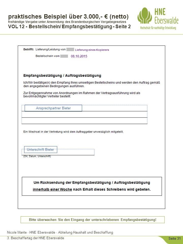 Nicole Mante · HNE Eberswalde · Abteilung Haushalt und Beschaffung 3. Beschaffertag der HNE Eberswalde Seite 31 praktisches Beispiel über 3.000,- € (n