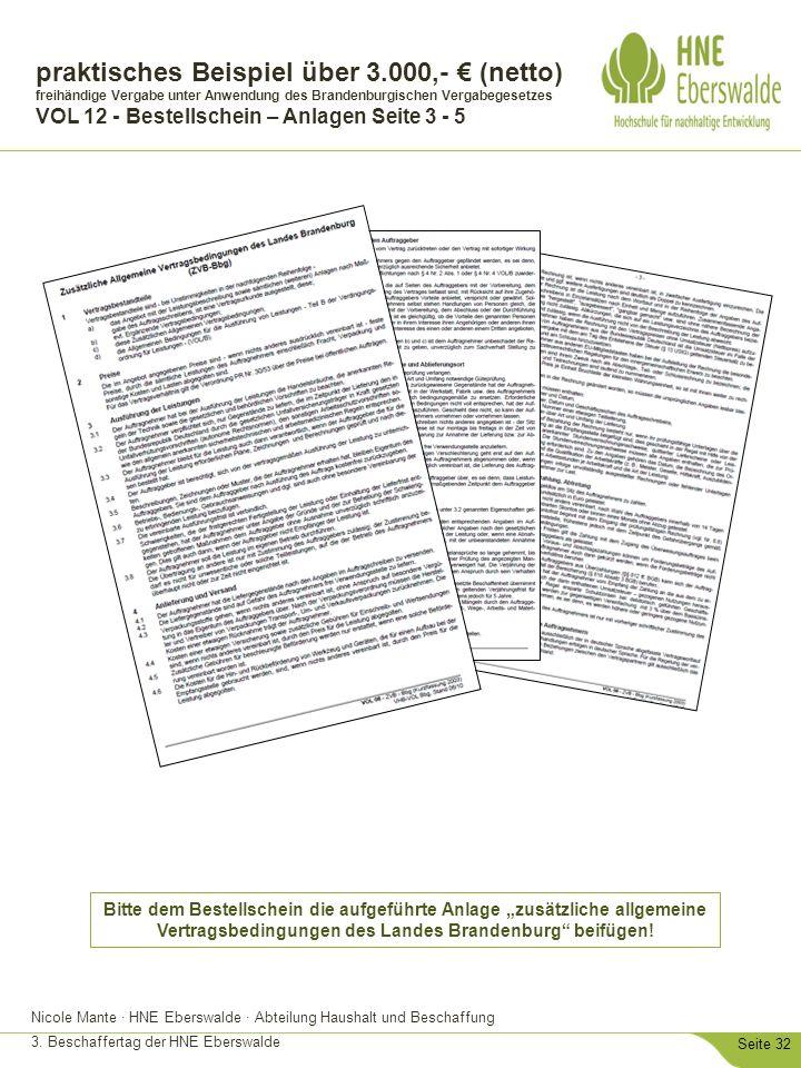 Nicole Mante · HNE Eberswalde · Abteilung Haushalt und Beschaffung 3. Beschaffertag der HNE Eberswalde Seite 32 Bitte dem Bestellschein die aufgeführt