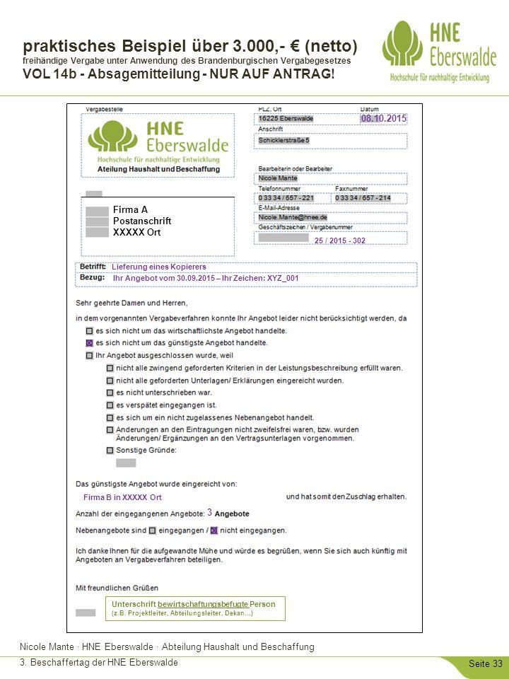 Nicole Mante · HNE Eberswalde · Abteilung Haushalt und Beschaffung 3. Beschaffertag der HNE Eberswalde Seite 33 praktisches Beispiel über 3.000,- € (n