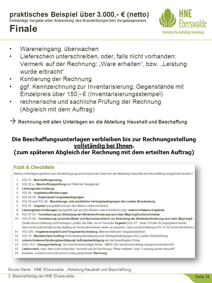 Nicole Mante · HNE Eberswalde · Abteilung Haushalt und Beschaffung 3. Beschaffertag der HNE Eberswalde Seite 34 praktisches Beispiel über 3.000,- € (n
