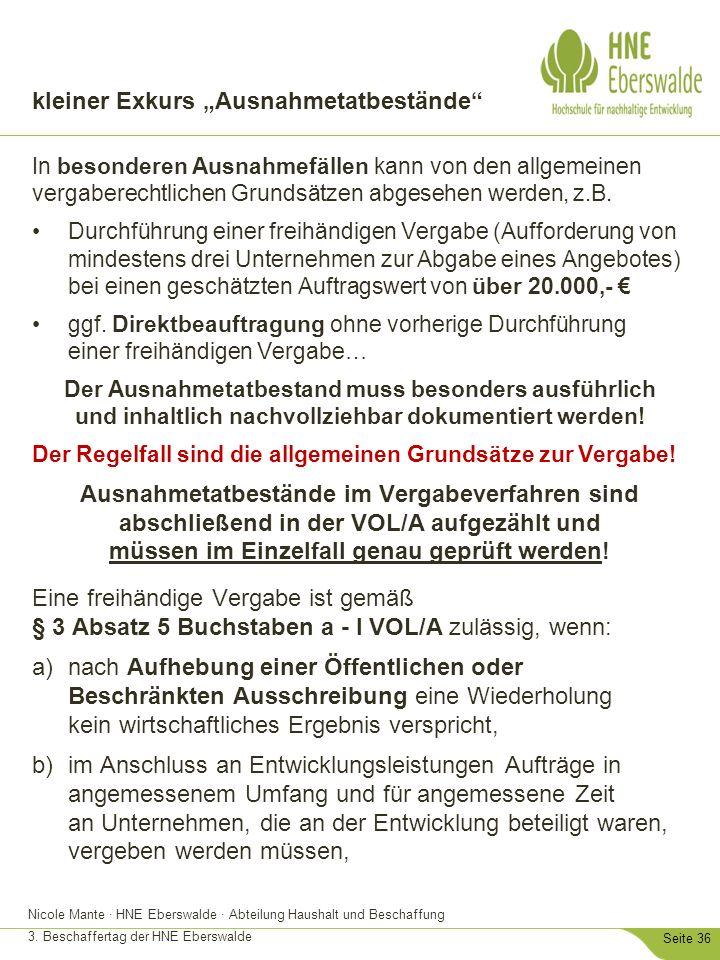 """Nicole Mante · HNE Eberswalde · Abteilung Haushalt und Beschaffung 3. Beschaffertag der HNE Eberswalde Seite 36 kleiner Exkurs """"Ausnahmetatbestände"""" I"""