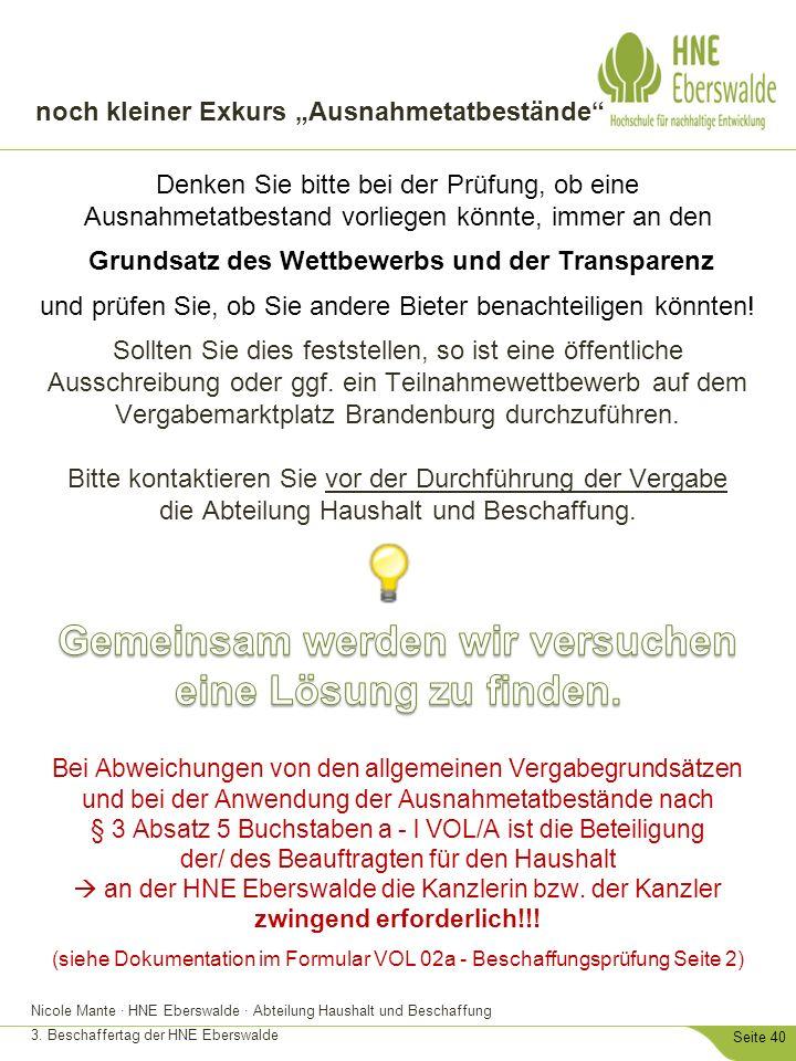 """Nicole Mante · HNE Eberswalde · Abteilung Haushalt und Beschaffung 3. Beschaffertag der HNE Eberswalde Seite 40 noch kleiner Exkurs """"Ausnahmetatbestän"""