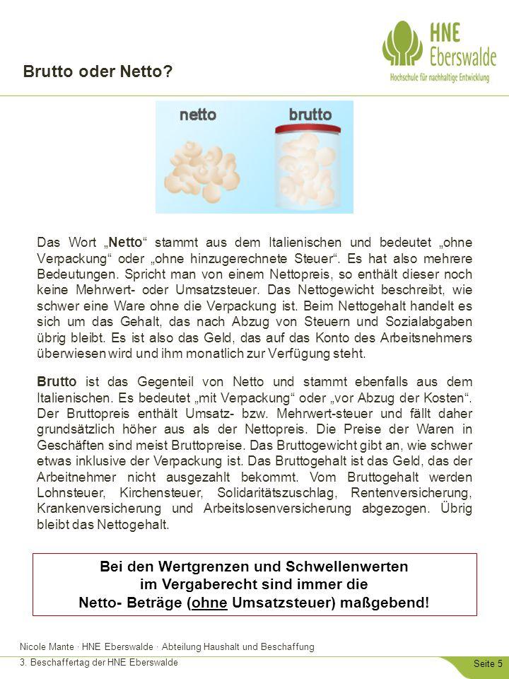 """Nicole Mante · HNE Eberswalde · Abteilung Haushalt und Beschaffung 3. Beschaffertag der HNE Eberswalde Seite 5 Brutto oder Netto? Das Wort """"Netto"""" sta"""