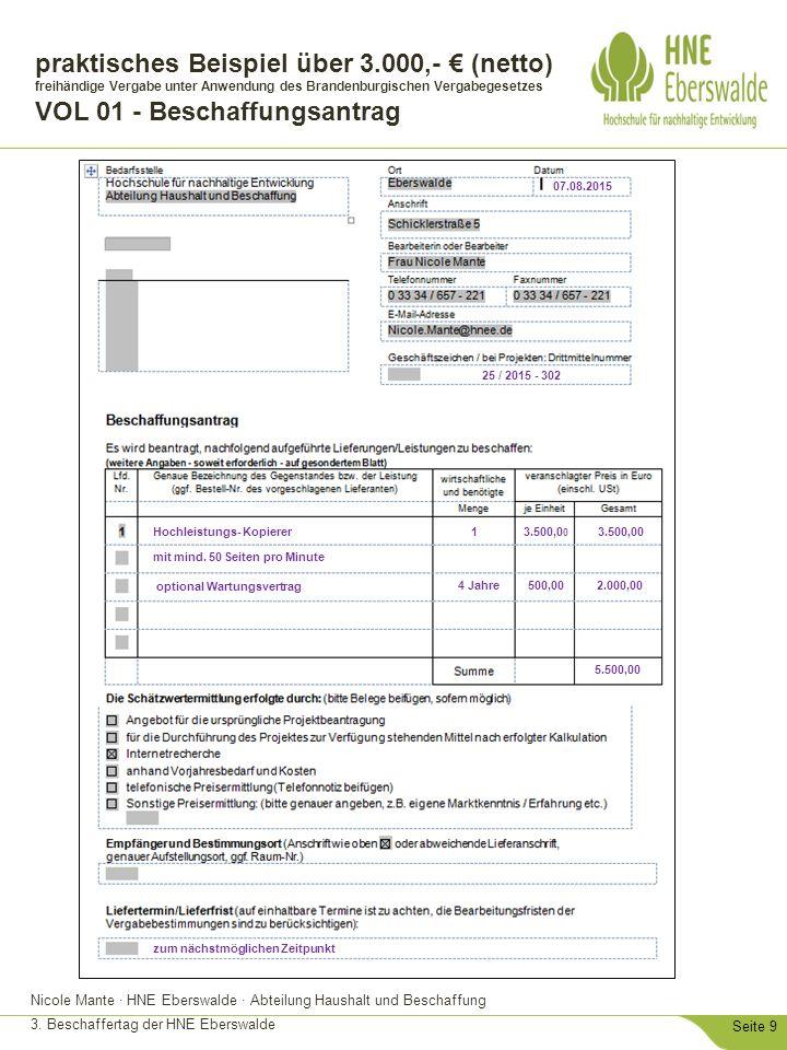 Nicole Mante · HNE Eberswalde · Abteilung Haushalt und Beschaffung 3. Beschaffertag der HNE Eberswalde Seite 9 praktisches Beispiel über 3.000,- € (ne