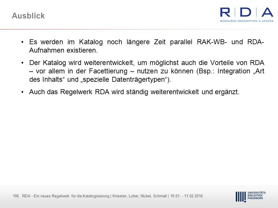 106 - Dr. Dietmar Haubfleisch – Die aktuellen Empfehlungen der DFG und des WR … – DBV, Sektion IV-Sitzung am 26.10.211 106 RDA - Ein neues Regelwerk f