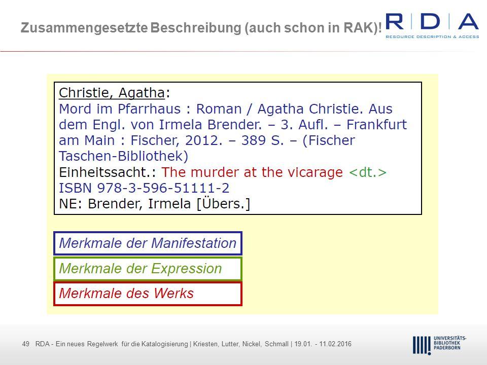 49 - Dr. Dietmar Haubfleisch – Die aktuellen Empfehlungen der DFG und des WR … – DBV, Sektion IV-Sitzung am 26.10.211 49 RDA - Ein neues Regelwerk für