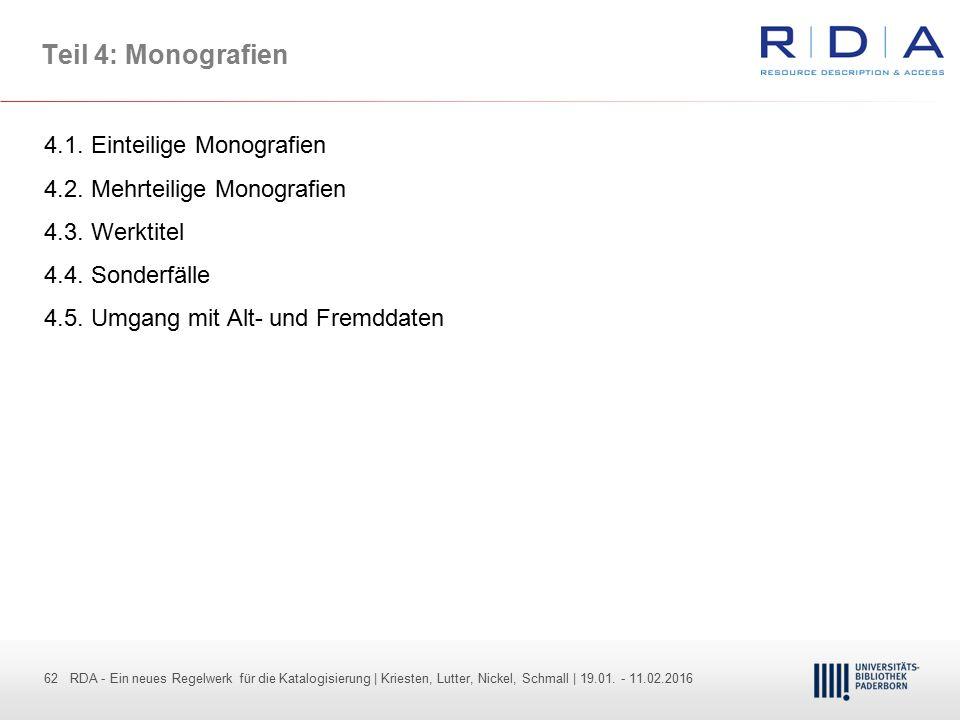 62 - Dr. Dietmar Haubfleisch – Die aktuellen Empfehlungen der DFG und des WR … – DBV, Sektion IV-Sitzung am 26.10.211 62 RDA - Ein neues Regelwerk für
