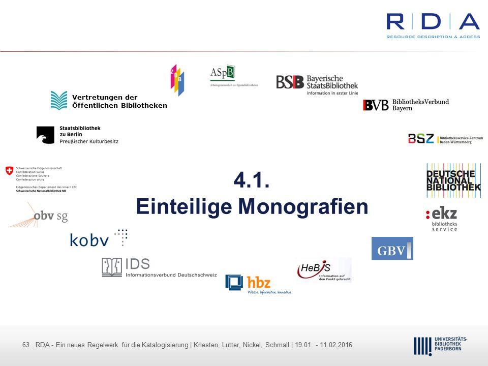 63 - Dr. Dietmar Haubfleisch – Die aktuellen Empfehlungen der DFG und des WR … – DBV, Sektion IV-Sitzung am 26.10.211 63 RDA - Ein neues Regelwerk für