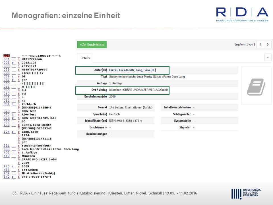 65 - Dr. Dietmar Haubfleisch – Die aktuellen Empfehlungen der DFG und des WR … – DBV, Sektion IV-Sitzung am 26.10.211 65 RDA - Ein neues Regelwerk für