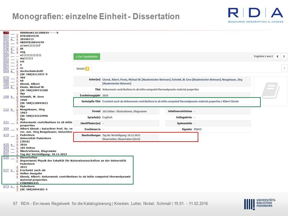 67 - Dr. Dietmar Haubfleisch – Die aktuellen Empfehlungen der DFG und des WR … – DBV, Sektion IV-Sitzung am 26.10.211 67 RDA - Ein neues Regelwerk für