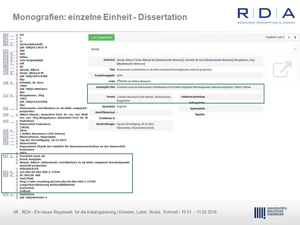 68 - Dr. Dietmar Haubfleisch – Die aktuellen Empfehlungen der DFG und des WR … – DBV, Sektion IV-Sitzung am 26.10.211 68 RDA - Ein neues Regelwerk für
