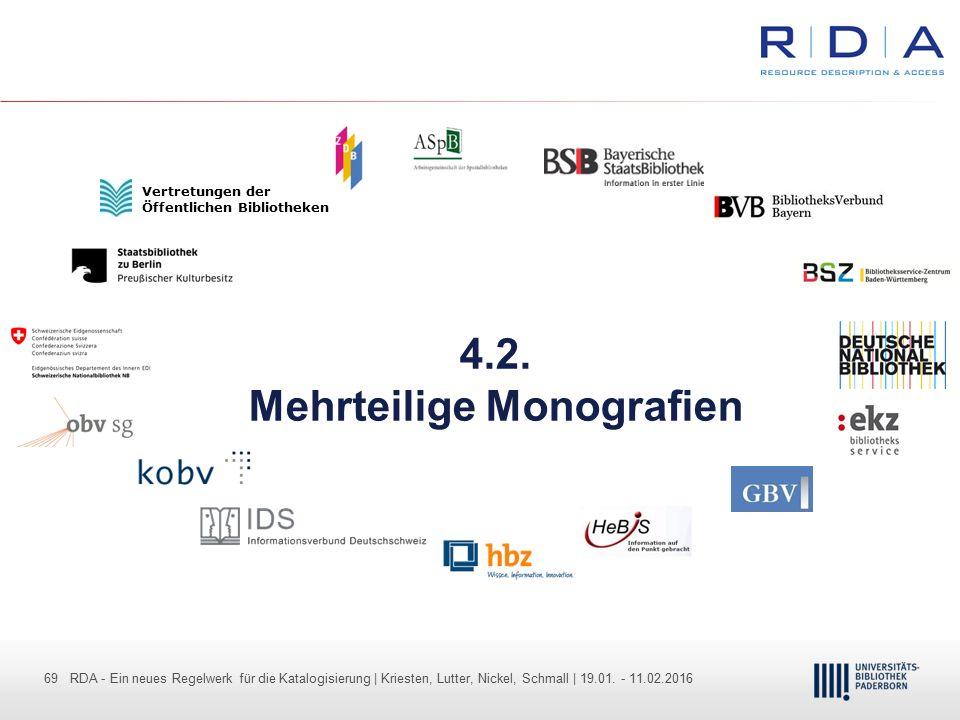 69 - Dr. Dietmar Haubfleisch – Die aktuellen Empfehlungen der DFG und des WR … – DBV, Sektion IV-Sitzung am 26.10.211 69 RDA - Ein neues Regelwerk für