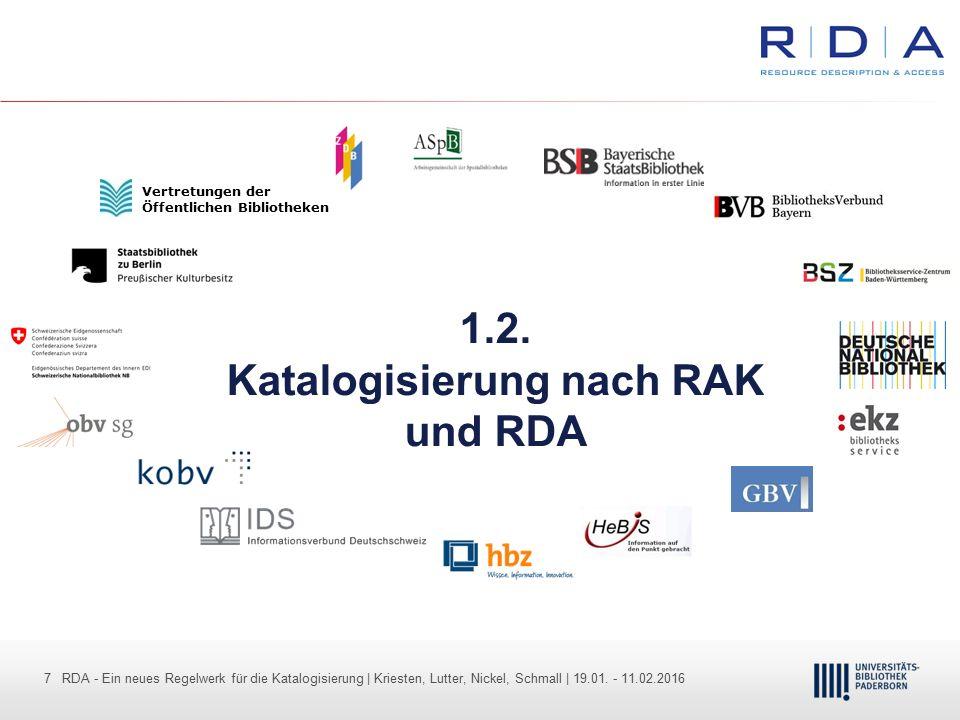 7 - Dr. Dietmar Haubfleisch – Die aktuellen Empfehlungen der DFG und des WR … – DBV, Sektion IV-Sitzung am 26.10.211 7 RDA - Ein neues Regelwerk für d