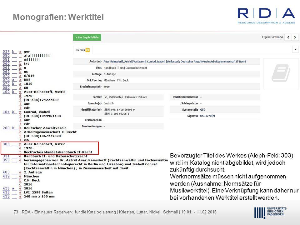 73 - Dr. Dietmar Haubfleisch – Die aktuellen Empfehlungen der DFG und des WR … – DBV, Sektion IV-Sitzung am 26.10.211 73 RDA - Ein neues Regelwerk für