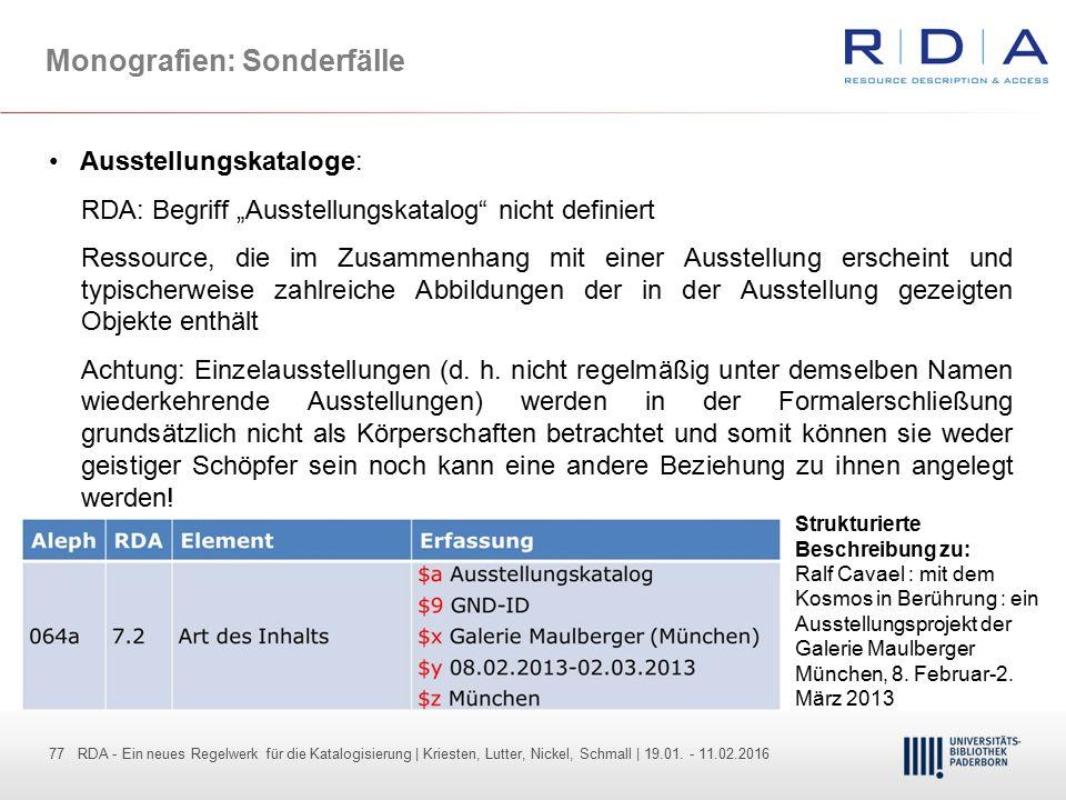 77 - Dr. Dietmar Haubfleisch – Die aktuellen Empfehlungen der DFG und des WR … – DBV, Sektion IV-Sitzung am 26.10.211 77 RDA - Ein neues Regelwerk für