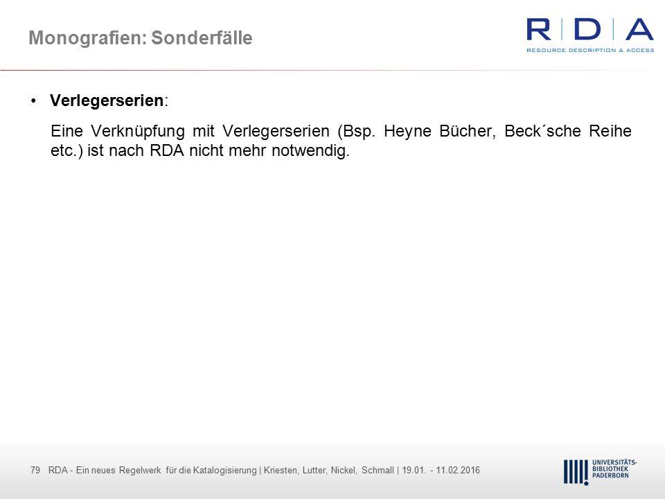 79 - Dr. Dietmar Haubfleisch – Die aktuellen Empfehlungen der DFG und des WR … – DBV, Sektion IV-Sitzung am 26.10.211 79 RDA - Ein neues Regelwerk für