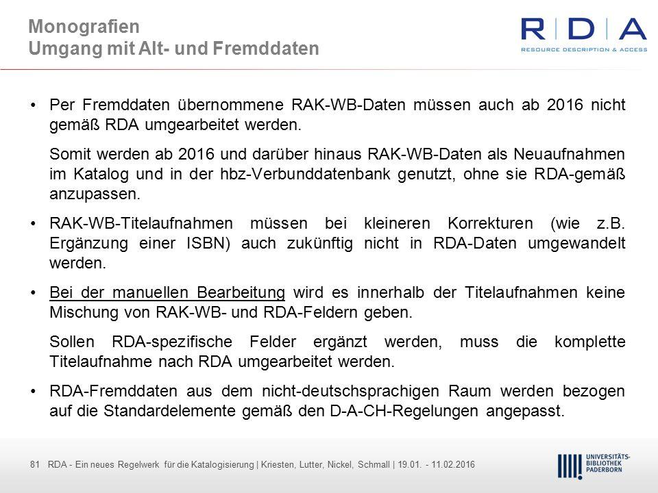 81 - Dr. Dietmar Haubfleisch – Die aktuellen Empfehlungen der DFG und des WR … – DBV, Sektion IV-Sitzung am 26.10.211 81 RDA - Ein neues Regelwerk für