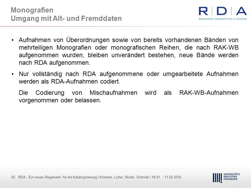 82 - Dr. Dietmar Haubfleisch – Die aktuellen Empfehlungen der DFG und des WR … – DBV, Sektion IV-Sitzung am 26.10.211 82 RDA - Ein neues Regelwerk für
