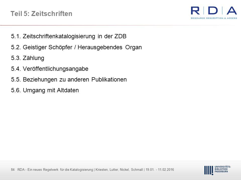 84 - Dr. Dietmar Haubfleisch – Die aktuellen Empfehlungen der DFG und des WR … – DBV, Sektion IV-Sitzung am 26.10.211 84 RDA - Ein neues Regelwerk für