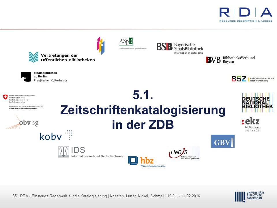 85 - Dr. Dietmar Haubfleisch – Die aktuellen Empfehlungen der DFG und des WR … – DBV, Sektion IV-Sitzung am 26.10.211 85 RDA - Ein neues Regelwerk für