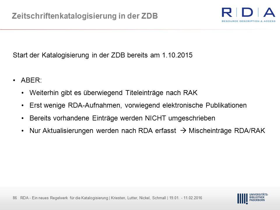 86 - Dr. Dietmar Haubfleisch – Die aktuellen Empfehlungen der DFG und des WR … – DBV, Sektion IV-Sitzung am 26.10.211 86 RDA - Ein neues Regelwerk für