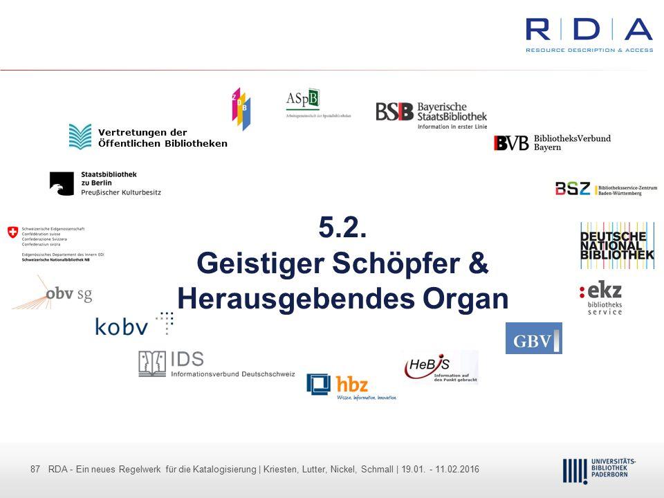 87 - Dr. Dietmar Haubfleisch – Die aktuellen Empfehlungen der DFG und des WR … – DBV, Sektion IV-Sitzung am 26.10.211 87 RDA - Ein neues Regelwerk für