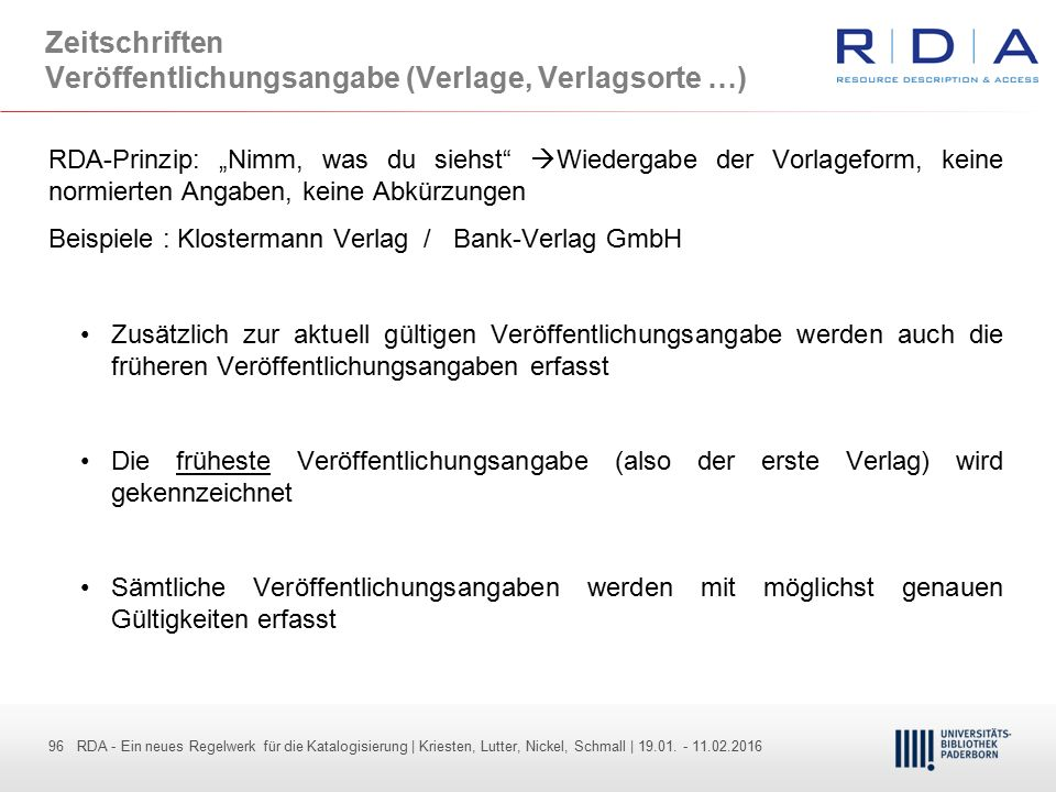 96 - Dr. Dietmar Haubfleisch – Die aktuellen Empfehlungen der DFG und des WR … – DBV, Sektion IV-Sitzung am 26.10.211 96 RDA - Ein neues Regelwerk für