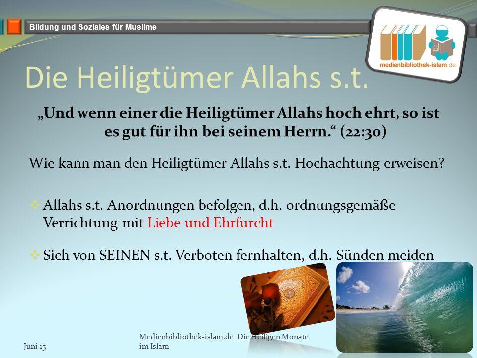 Bildung und Soziales für Muslime Die Heiligtümer Allahs s.t.