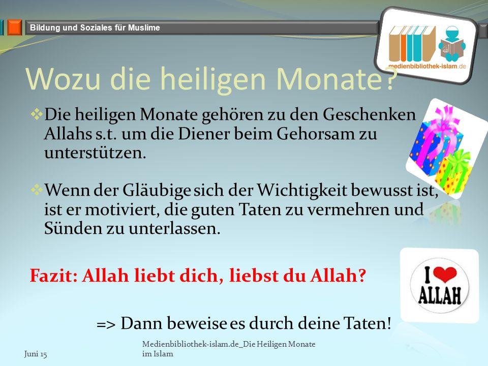 Bildung und Soziales für Muslime Wozu die heiligen Monate.