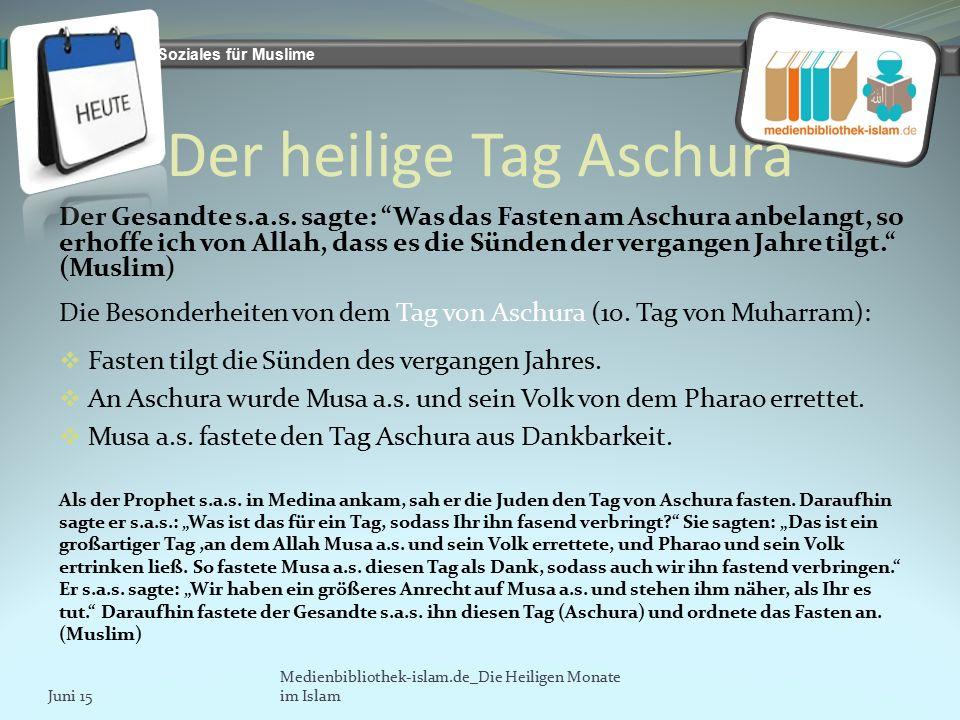 Bildung und Soziales für Muslime Der heilige Tag Aschura Der Gesandte s.a.s.