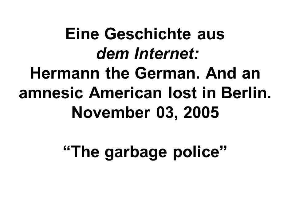 Eine Geschichte aus dem Internet: Hermann the German.